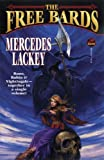 Lackey, Mercedes: The Free Bards