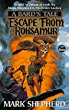 Mark Shepherd: Escape from Roksamur (A Bard's Tale)