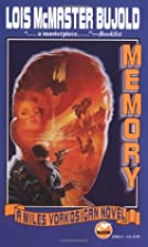 Memory (Miles Vorkosigan Adventures) by Lois…