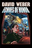 Weber, David: Echoes of Honor