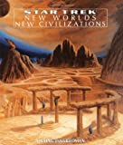 Friedman, Michael Jan: STAR TREK New Worlds, New Civilizations