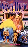 Keene, Carolyn: Captive Heart