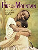 Kurtz, Jane: Fire on the Mountain