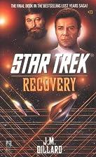 Recovery (Star Trek, Book 73) by J.M.…