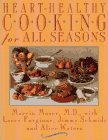 Heart-Healthy Cooking for All Seasons by…