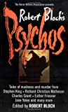 Bloch, Robert: Robert Bloch&#39;s Psychos