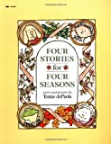 De Paola, Tomie: Four Stories For Four Seasons
