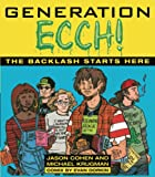 Jason Cohen: Generation Ecch!: The Backlash Starts Here