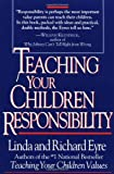 Eyre, Richard: Teaching Your Children Responsibility