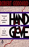 Goddard, Robert: Hand in Glove