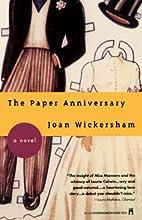 The Paper Anniversary by Joan Wickersham