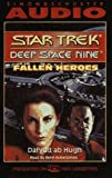 Hugh, Dafydd Ab: STAR TREK DEEP SPACE NINE FALLEN HEROES (Star Trek Deep Space 9)