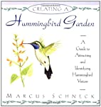 Creating a Hummingbird Garden by Marcus…