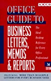 Rogoff, Leonard: Arco Office Guide to Business Letters, Memos and Reports