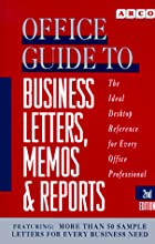 Office Guide to Business Letters, Memos and…