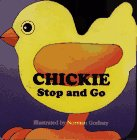 Chickie: Stop and Go (Pet Parade) by Norman…