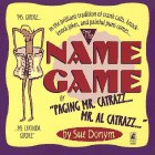 "Sue Donym: The Name Game: Or ""Paging Mr. Catrazz...Mr. Al Catrazz..."""