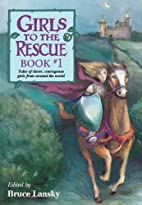 Girls To The Rescue 1: Folk Tales From…