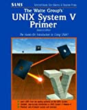 Waite, Mitchell: The Waite Group's Unix System V Primer