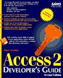 Jennings, Roger: Access 2 Developer's Guide/Book and Disk