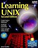 Gardner, James: Learning Unix/Book and Disk