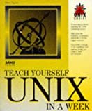 Taylor, Dave: Teach Yourself UNIX in a Week