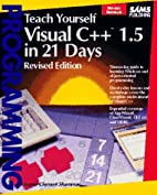 Teach Yourself Visual C 1.5 in 21 Days (Sams…