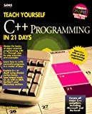 Liberty, Jesse: Teach Yourself C++ in 21 Days