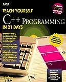 Liberty, Jesse: Teach Yourself C++ in 21 Days (Sams Teach Yourself)