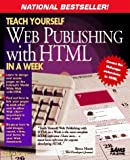 Lemay, Laura: Teach Yourself Web Publishing With Html in a Week