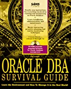 Oracle Dba Survival Guide by Joseph B.…