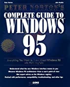 Peter Norton's Complete Guide to Windows 95…