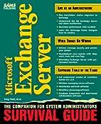 Microsoft Exchange Server Survival Guide…