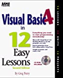Perry, Greg M.: Visual Basic 4 in 12 Easy Lessons