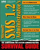 Cryan, Rob: Microsoft Sms 1.2 Administrator's Survival Guide