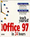 Perry, Greg M.: Teach Yourself Microsoft Office 97 in 24 Hours (Sams Teach Yourself...)