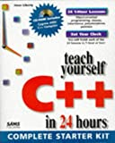 Liberty, Jesse: Teach Yourself C++ in 24 Hours (Teach Yourself in 24 Hours Series)