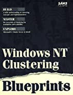Windows Nt Clustering Blueprints by Mark A.…