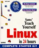 Ball, Bill: Sams Teach Yourself Linux in 24 Hours