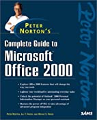 Peter Norton's Complete Guide to Microsoft…