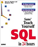 Stephens, Ryan: Sams Teach Yourself SQL in 24 Hours