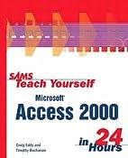 Sams Teach Yourself Microsoft Access 2000 in…