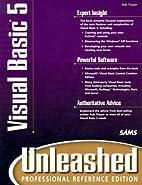 Visual Basic 5 Unleashed: Professional…