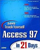 Sams Teach Yourself Access 97 in 21 Days…