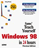 Perry, Greg M.: Teach Yourself Windows 98 in 24 Hours (Preview Edition)