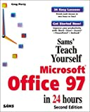 Perry, Greg M.: Sams Teach Yourself Microsoft Office 97 in 24 Hours (2nd Edition)