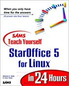 Sams Teach Yourself StarOffice 5 for Linux…