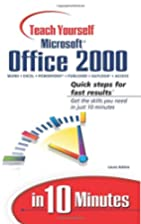 Sams Teach Yourself Microsoft Office 2000 in…