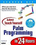 Gavin Maxwell: Sams Teach Yourself Palm Programming in 24 Hours