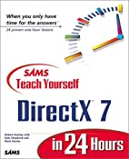 Sams Teach Yourself DirectX 7 in 24 Hours…